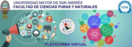 CAMPUS VIRTUAL FACULTAD DE CIENCIAS PURAS Y NATURALES - UMSA