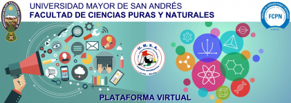 CAMPUS VIRTUAL FACULTAD DE CIENCIAS PURAS Y NATURALES - UMSA